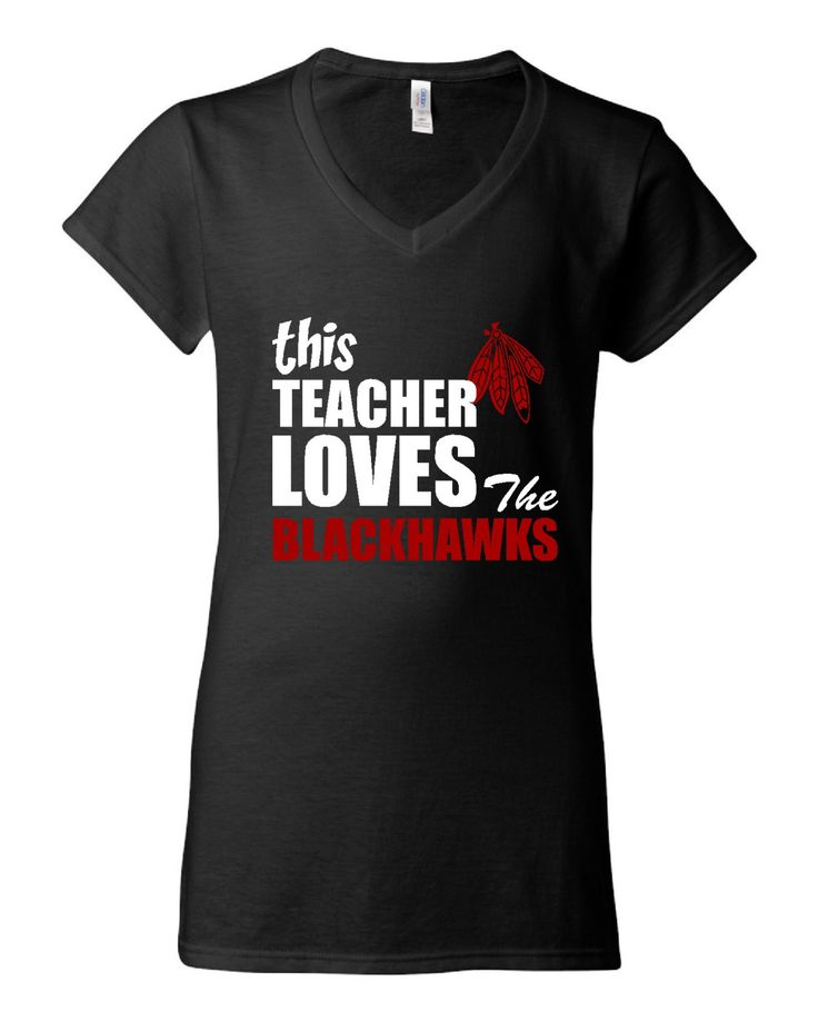 GREAT This Teacher Loves The Blackhawks T-shirt! Chicago Blackhawks tshirt for teachers! Available in ladies mens and various sizes!