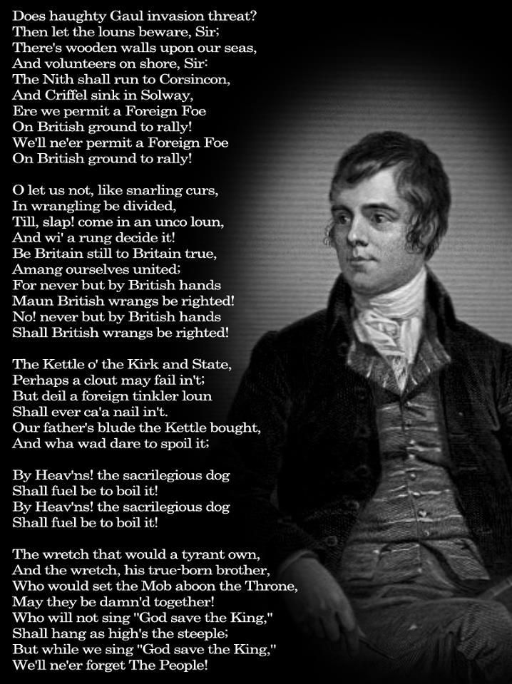 The birth on this day 25th January, 1759, of Robert Burns, Scotland's national poet. His birthday is celebrated as Burns Bight by Scotsmen all over the world. His poem Auld Lang Syne is often sung on New Year's Eve, or Hogmanay, as it is known in Scotland (The Dumfries Volunteers)