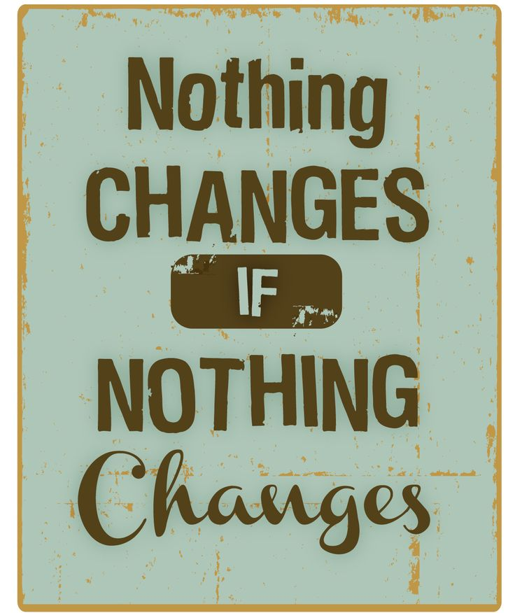 #Change is the name of the game.