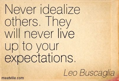 Expectations are more like limitations, let them surprise you instead.  thehopelesslyoptimistic.com