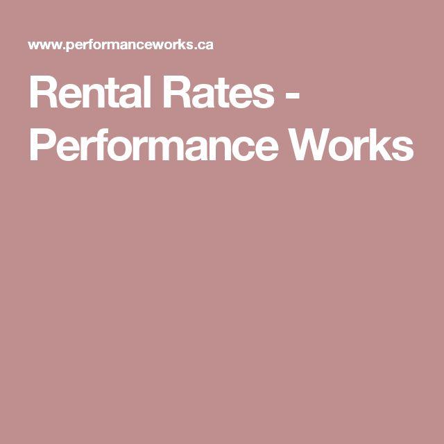 Rental Rates - Performance Works