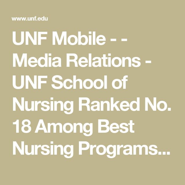 UNF Mobile - - Media Relations - UNF School of Nursing Ranked No. 18 Among Best Nursing Programs in Florida