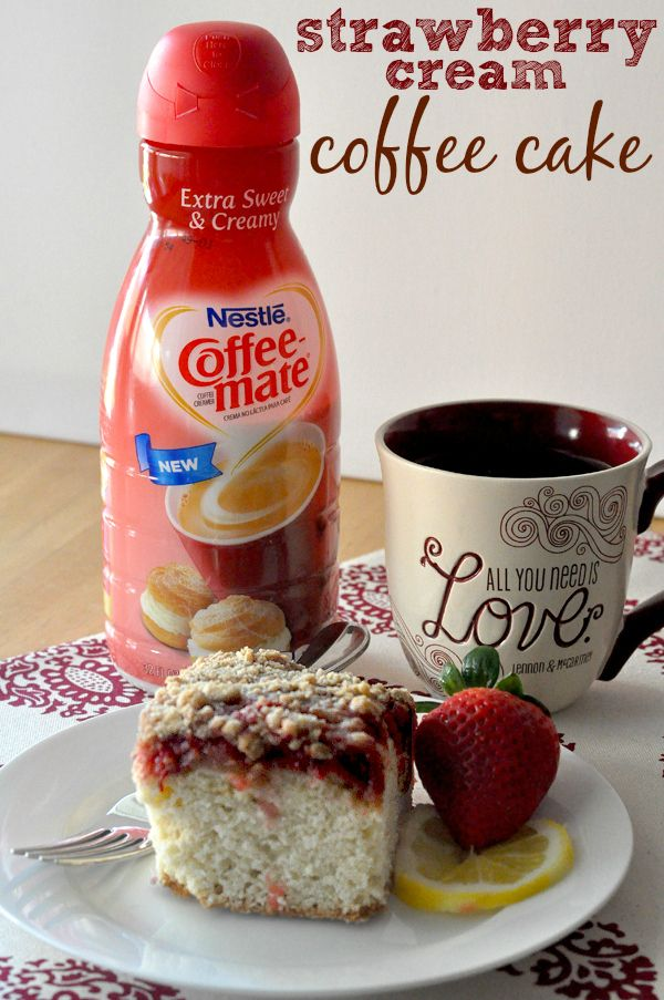 Coffee-mate: Extra Sweet and Creamy Strawberry Coffee Cake