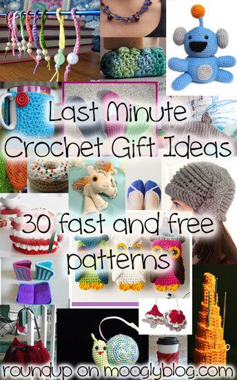30 Last Minute Crochet Gift Ideas - lots of great ideas, and they all take less than 200 yards of yarn! <a href=http://www.mooglyblog.com/last-minute-crochet-gifts-30-free-patterns/>Not supported by mobile. Click to view original post</a>