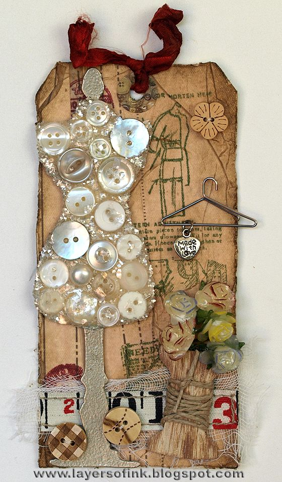 Tag: Layers of ink - love the dressform embellishment.  Inspiring for chipboard-glitter-button combos of my own.