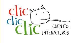 Clic, clic, clic. Cuentos interactivos. - Detalle Recursos - educaLAB