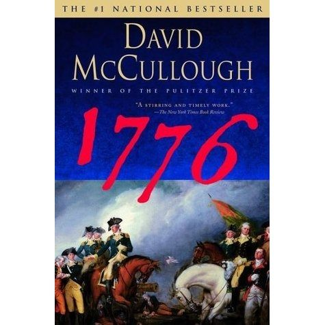 """""""1776"""" by David McCullough. It's a fantastic, albeit traditional, recounting of the events during the early years of the American Revolution. It also does a great job of giving a British imperial perspective on events as well which is something most histories of the Revolution leave out.  I'll be dorking out to this book for a third time over the summer. -Mr. Anderson"""