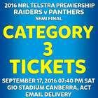 #Ticket  NRL FINALS CANBERRA RAIDERS v PENRITH PANTHERS CATEGORY 3 TICKETS SAT SEP 17 #Australia