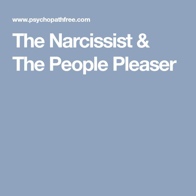 The Narcissist & The People Pleaser
