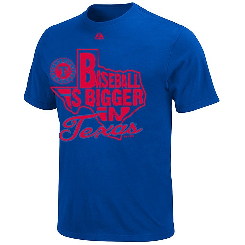 This shirt is sooo true!!Texas Rangers Baseball is Bigger in Texas T-Shirt - by Majestic