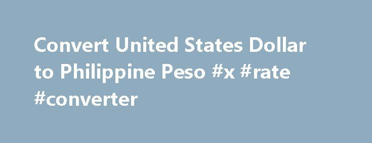 Convert United States Dollar to Philippine Peso #x #rate #converter http://currency.remmont.com/convert-united-states-dollar-to-philippine-peso-x-rate-converter/  #peso exchange rate # Convert United States Dollar to Philippine Peso | USD to PHP Convert United States Dollar to Philippine Peso | USD to PHP USD – United States Dollar AED – United Arab Emirates Dirham ARS – Argentine Peso AUD – Australian Dollar AWG – Aruban Florin BAM – Bosnia and Herzegovina convertible […]