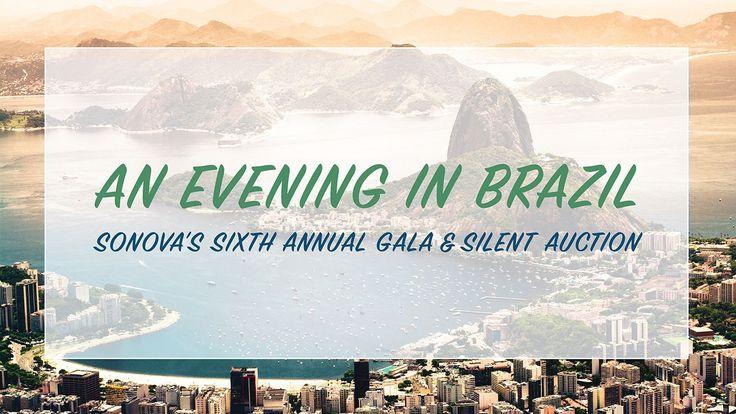 "Alexandria, Mar 3: An Evening in Brazil"": SONOVA's 6th Annual Gala and Silent Auction"