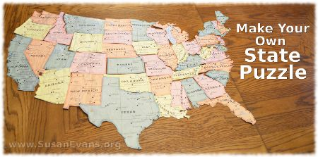 Make Your Own State Puzzle - http://susanevans.org/blog/make-state-puzzle/