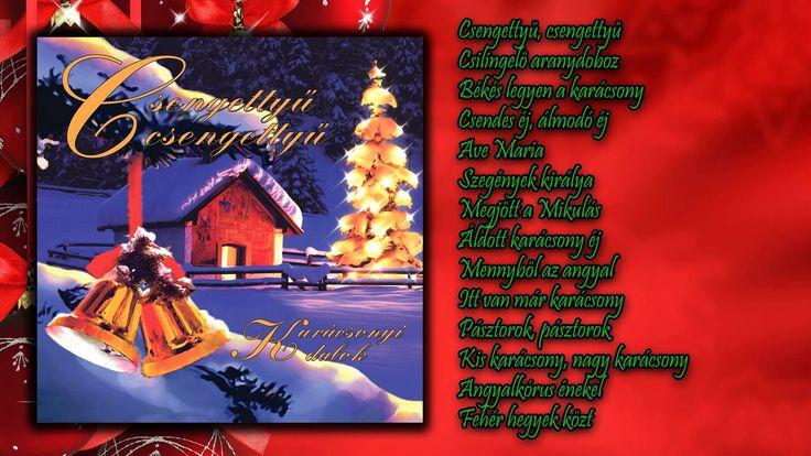 Csengettyű, csengettyű ~ Karácsonyi dalok (teljes album)