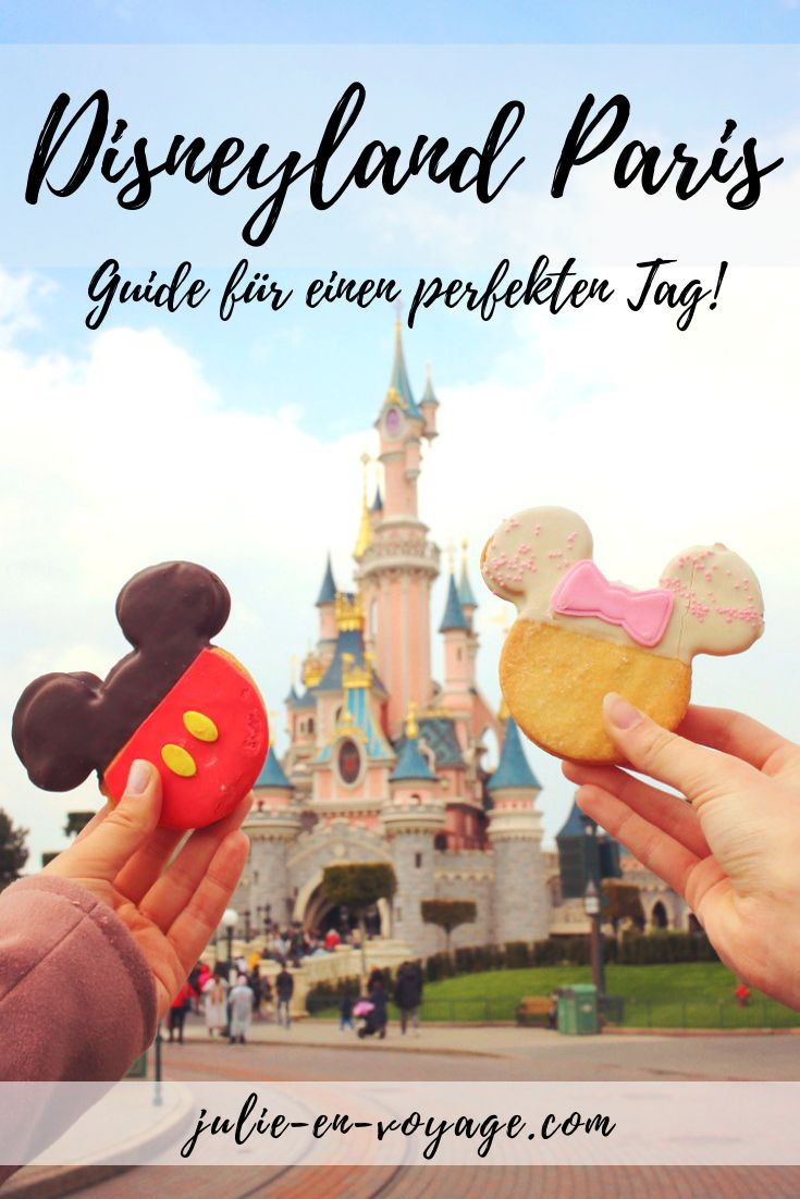 Disneyland Paris – your guide for a perfect day!