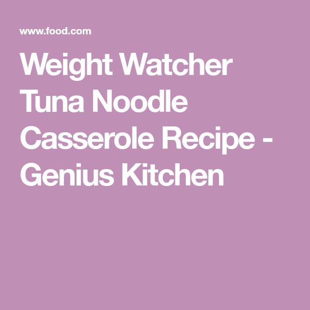 Weight Watcher Tuna Noodle Casserole Recipe - Genius Kitchen