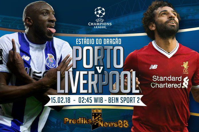Prediksinews Prediksi Skor Fc Porto Vs Liverpool  Pada Perdelapan Final Liga Champions Tengah Pekan Ini Akan Berlangsung Pert