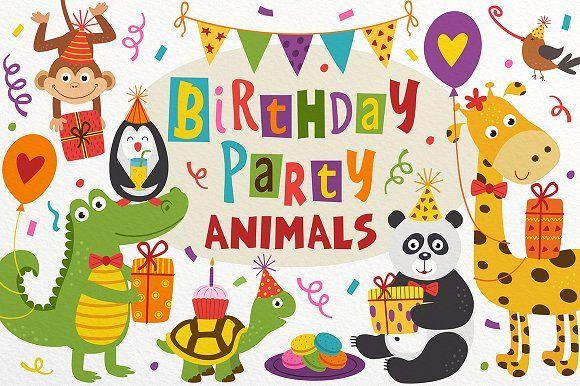 Birthday Party Animals Animal Party Animal Birthday Birthday Illustration