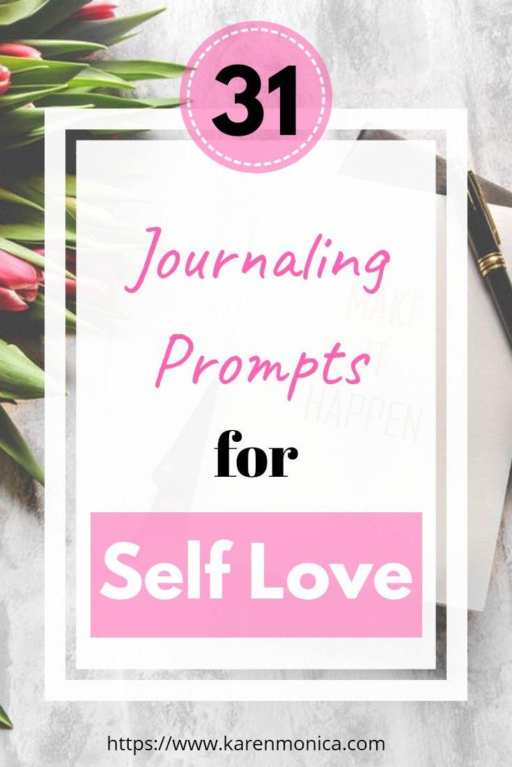 31 Self Love Journal Prompts Ideas Journal Prompts Love Journal Journal