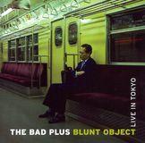 Blunt Object: Live in Tokyo [CD]