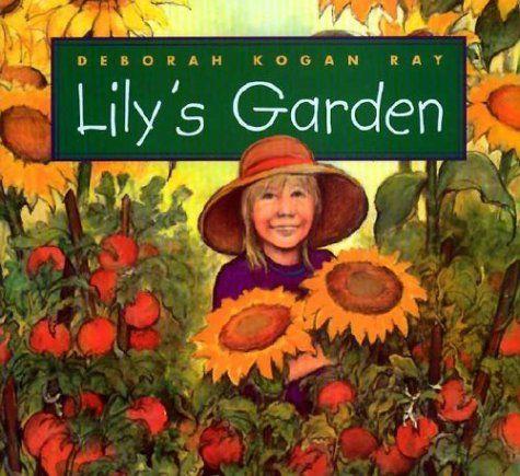 Lily's Garden (Single Titles) by Deborah Kogan Ray https://www.amazon.com/dp/0761315934/ref=cm_sw_r_pi_dp_x_M5uxzb4EHTC1Z