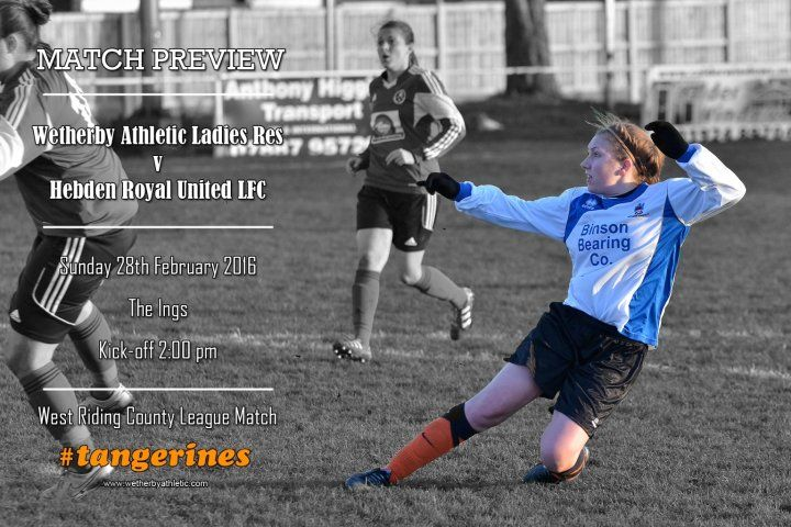 MATCH PREVIEW: Ladies Reserve team take on Hebden Bridge. The Ladies Reserves Are On The Hunt For Points. http://www.wetherbyathletic.com/news/match-preview--hebden-royal-united-lfc-1574045.html