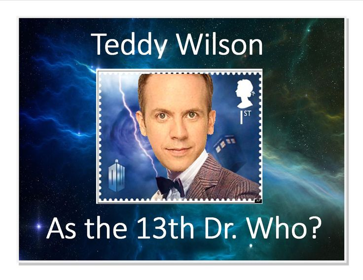 Teddy Wilson as the 13th Dr. Who?