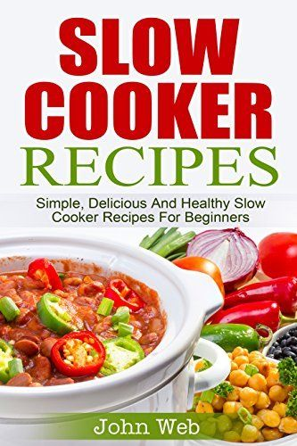 Slow cooker slow cooker recipes simple delicious and for Delicious slow cooker soup recipes