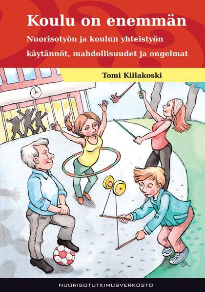 Kuva sivustosta http://verkkolehdet.jamk.fi/elo/files/2014/10/Kiilakoski_Koulu-on-enemman_KANSIKUVA_www.jpg.