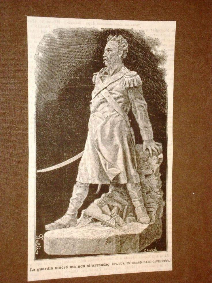 La guardia muore ma non si arrende Statua in gesso di B.Civiletti del 1877