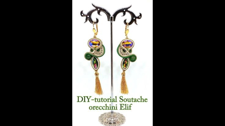 "DIY - Tutorial soutache orecchini "" Elif"""
