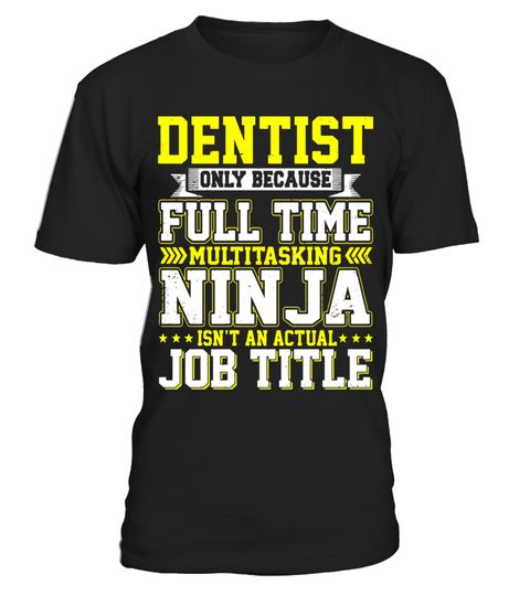 "# Dentist Only Because Full Time Multitasking T-shirt .  Special Offer, not available in shops      Comes in a variety of styles and colours      Buy yours now before it is too late!      Secured payment via Visa / Mastercard / Amex / PayPal      How to place an order            Choose the model from the drop-down menu      Click on ""Buy it now""      Choose the size and the quantity      Add your delivery address and bank details      And that's it!      Tags: Dentist Only Because Full Time…"