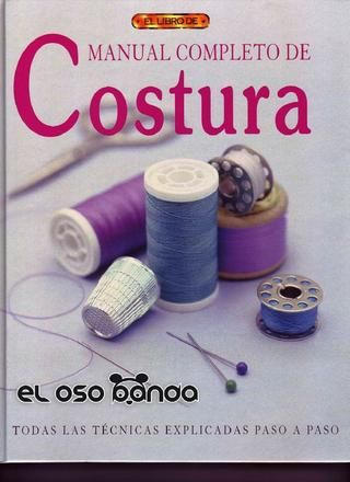Manual completo de costura. Una gozada!!!