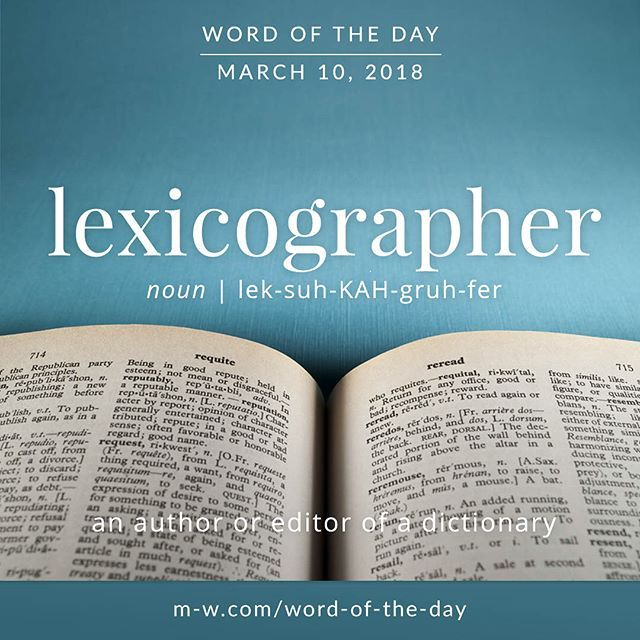 Today's #wordoftheday is 'lexicographer' . #language #dictionary #merriamwebster