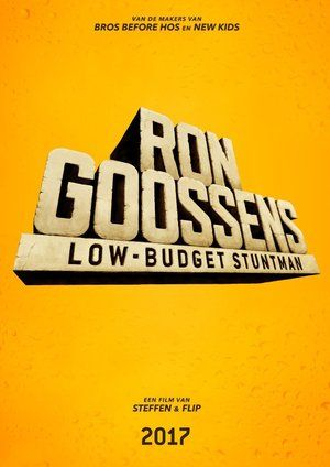 Watch Ron Goossens, Low Budget Stuntman Full Movie Streaming HD