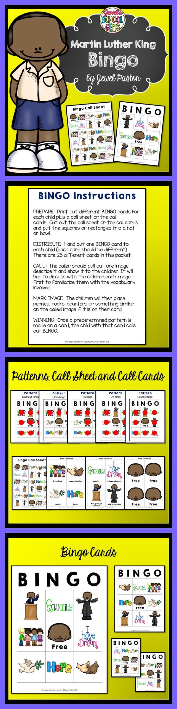 Martin Luther King : Martin Luther King Bingo Packet  MARTIN LUTHER KING JR.   In search of fun Martin Luther King Day activities? Engage your students this Martin Luther King Day with this fun Martin Luther King Bingo! This packet contains instructions, patterns, bingo cards, a call sheet and call cards. See the Preview to have an idea of what is inside this Martin Luther King packet.