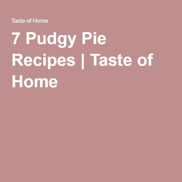 7 Pudgy Pie Recipes | Taste of Home