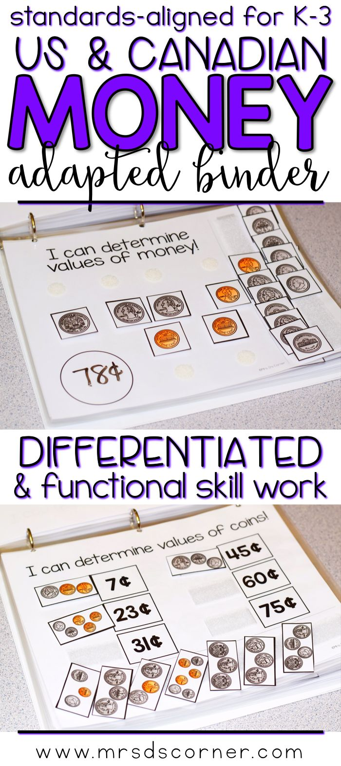 MONEY * Functional and differentiated skill work that covers adding and subtracting mathematics standards-aligned topics for grades K-3, this Addition and Subtraction adapted work binder is the perfect addition to any elementary special education classroom. Includes US and Canadian currency. Includes value and names of bills and coins, Sorting money, Determining value of sets of money. Adapted Work Binders only at Mrs. D's Corner.