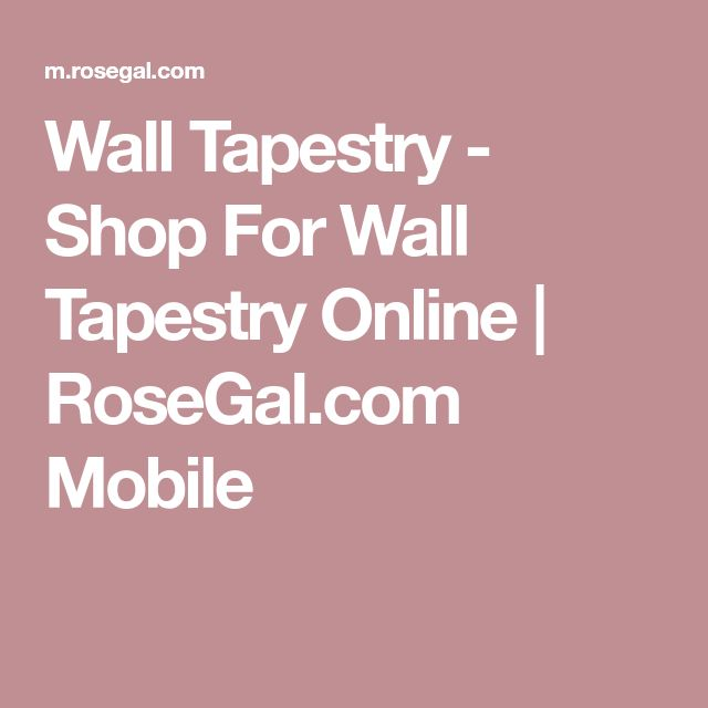 Wall Tapestry - Shop For Wall Tapestry Online | RoseGal.com Mobile