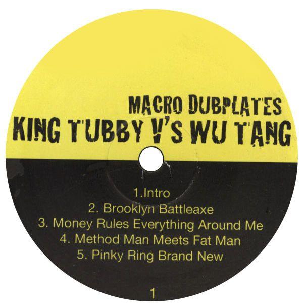 Wu-Tang Clan: King Tubby vs Wu-Tang: Macro Dubplates LP