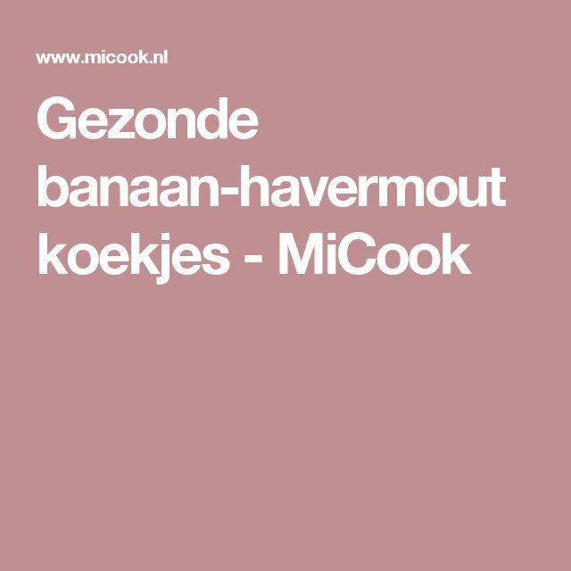 Gezonde banaan-havermoutkoekjes - MiCook