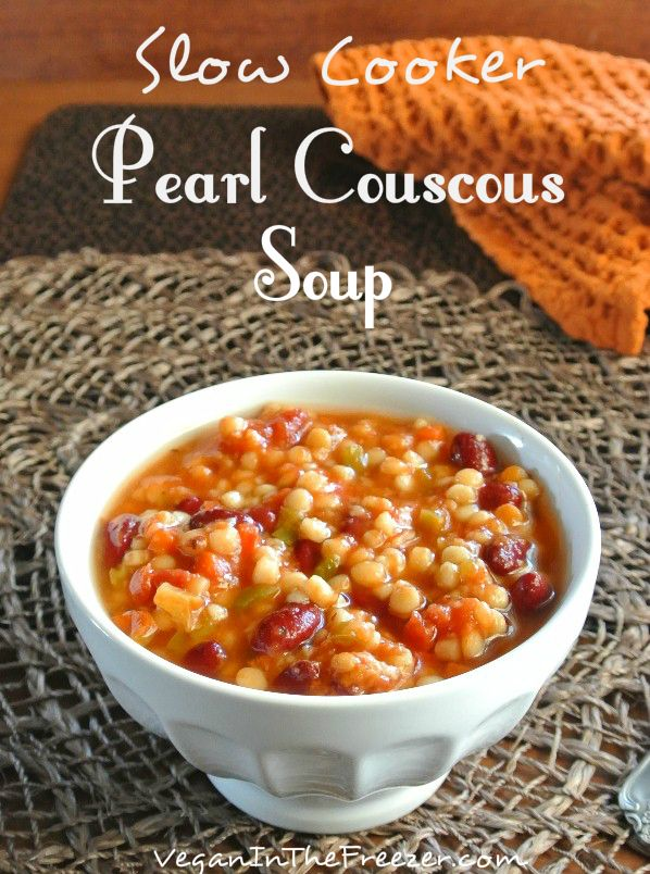 Slow Cooker Pearl Couscous Soup is one of those treasures that is full of healthy, tasty and spicy ingredients.