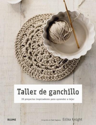 Taller de ganchillo: Crafts Book, Crochet Hooks, Book Review, New Book, 20 Projects, Crochet Workshop, Book Crafts, Simple Crochet, Erika Knights