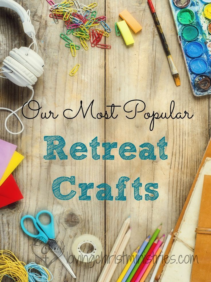 Our Most Popular Women S Retreat Crafts With Images Women