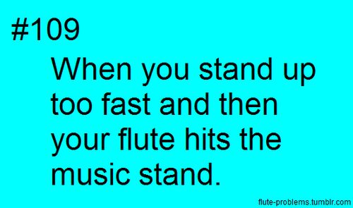 Heard that happen one too many times during performances.
