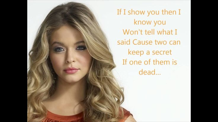 Two can keep a secret if one of them is dead.  Pll frases