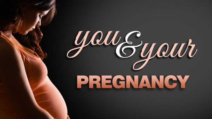 YOU and Your Pregnancy