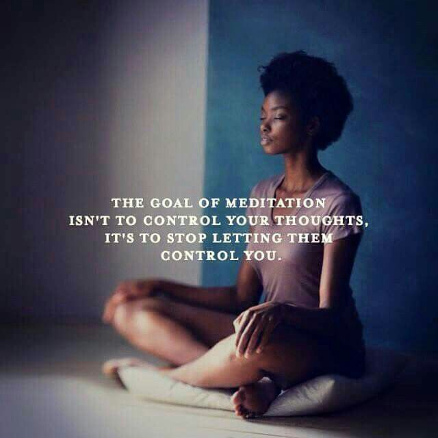 """""""The goal of meditation isn't to control your thoughts, it's to stop letting…"""