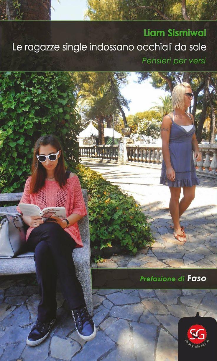 SGEdizioni: Le ragazze single indossano occhiali da sole :: Liam Sismiwal