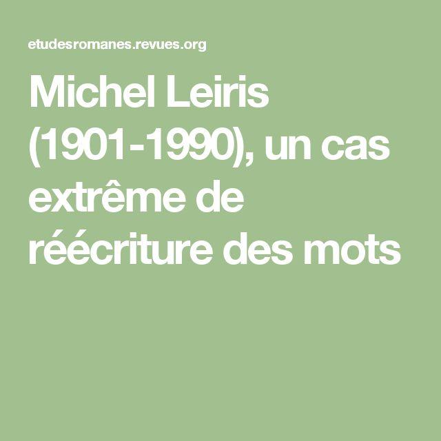 Michel Leiris (1901-1990), un cas extrême de réécriture des mots